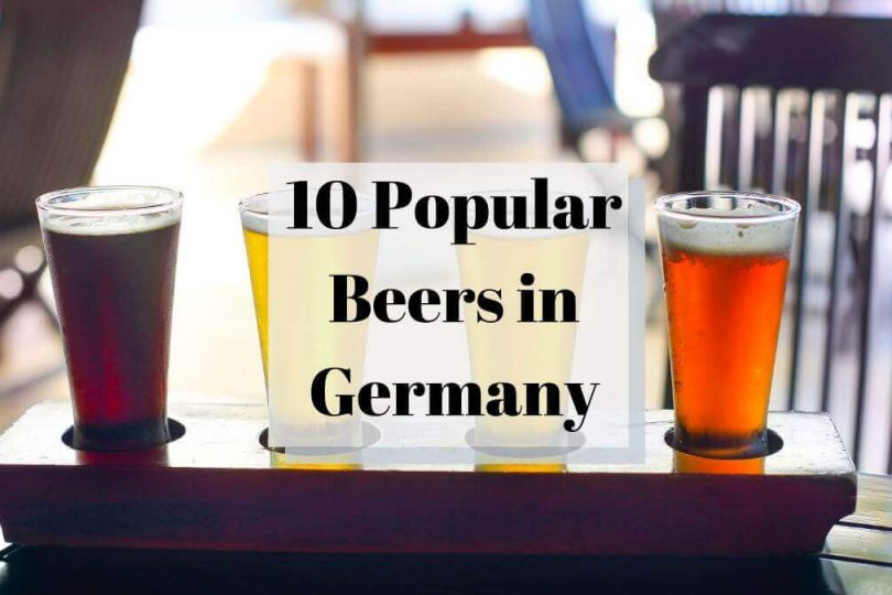 10 Popular Beers In Germany All About Deutsch